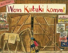 Wenn Kubaki kommt - Kinderbuch
