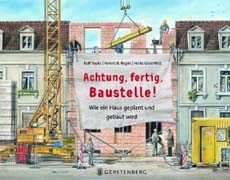 Achtung, fertig, Baustelle - Kinderbuch
