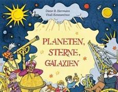Planeten, Sterne, Galaxien - Kinderbuch Sachbuch
