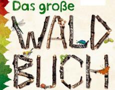 Kinderbücher: Das große Waldbuch