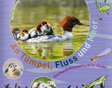Kinderbücher: An Tümpel, Fluss und Meer