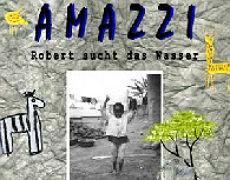 Amazzi – Robert sucht das Wasser