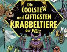 Kinderbücher: Die coolsten und giftigsten Krabbeltiere der Welt