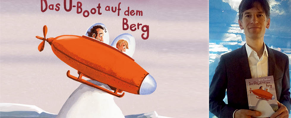 Kinderbücher: Das U-Boot auf dem Berg