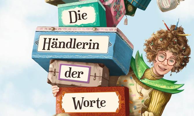 Kinderbücher: Die Händlerin der Worte