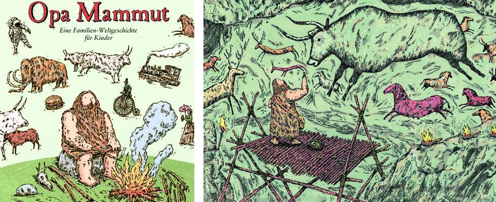 Kinderbücher: Opa Mammut - Eine Familien-Weltgeschichte für Kinder