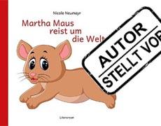 Kinderbücher: Martha Maus
